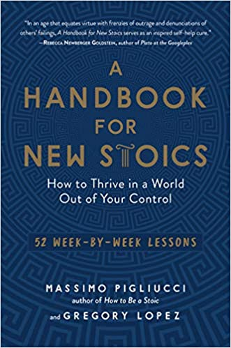 A Handbook for New Stoics