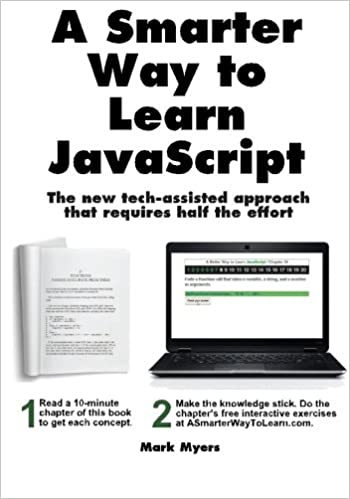 A Smarter Way to Learn JavaScript. The new tech-assisted approach that requires half the effort