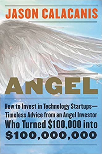 Angel How to Invest in Technology Startups