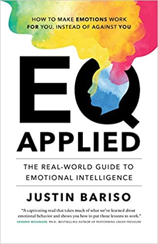 EQ Applied The Real-World Guide to Emotional Intelligence