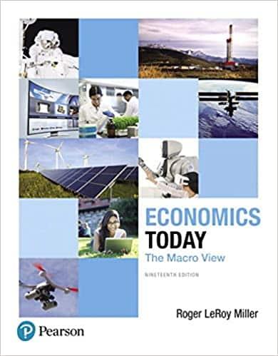 Economics Today The Macro View (19th Edition) (Pearson Series in Economics)