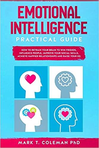 Emotional Intelligence Practical Guide