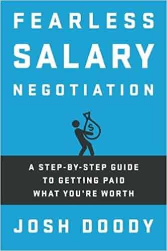 Fearless Salary Negotiation A step-by-step guide to getting paid what you're worth