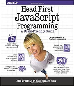 Head First JavaScript Programming A Brain-Friendly Guide