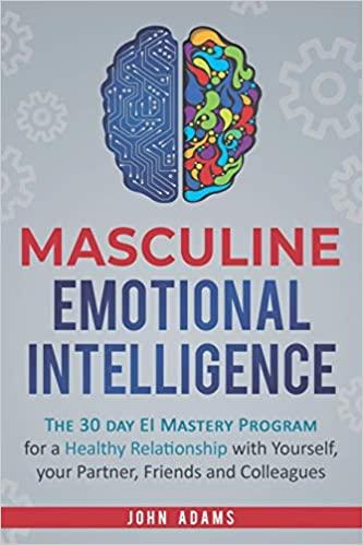 Masculine Emotional Intelligence