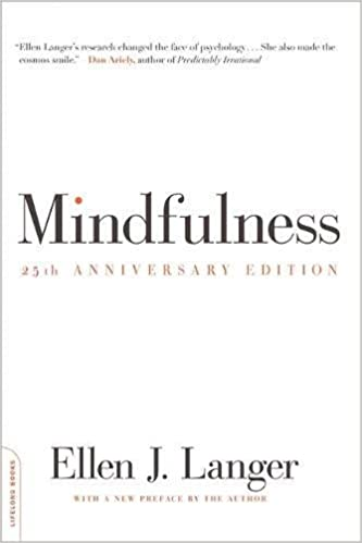 Mindfulness, 25th anniversary edition (A Merloyd Lawrence Book)