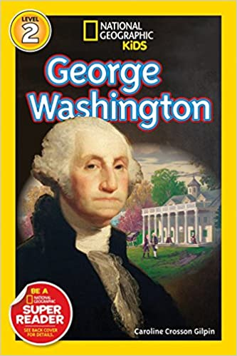National Geographic Readers George Washington (Readers Bios)