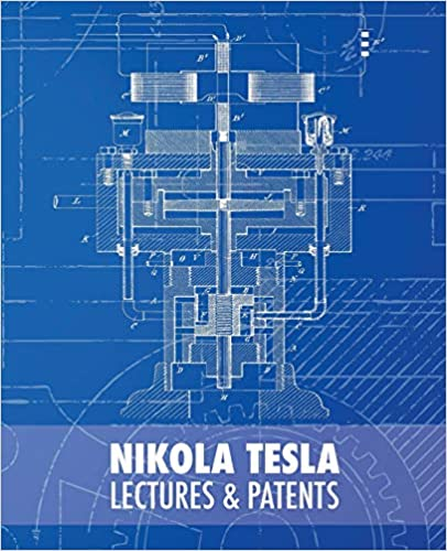 Nikola Tesla Lectures and Patents