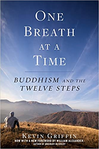 One Breath at a Time Buddhism and the Twelve Steps