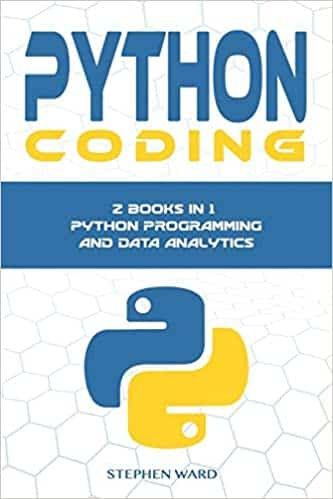 Python Coding 2 Manuscripts in 1 book