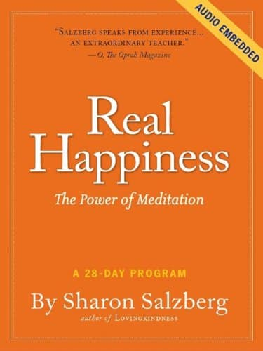 Real Happiness The Power of Meditation A 28-Day Program