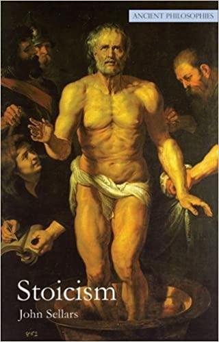 Stoicism (Volume 1) (Ancient Philosophies)