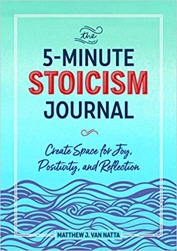 The 5-minute Stoicism Journal