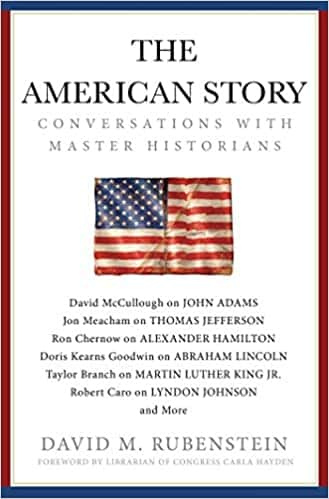 The American Story Conversations with Master Historians