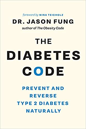 The Diabetes Code Prevent and Reverse Type 2 Diabetes Naturally (The Wellness Code Book Two)