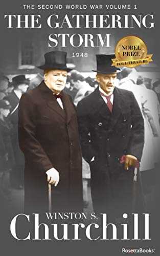 The Gathering Storm, 1948 (Winston S. Churchill The Second World Wa Book 1)