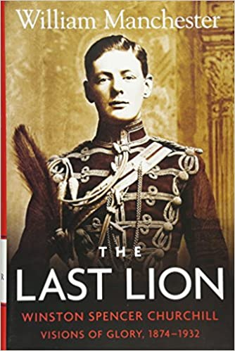 The Last Lion Winston Spencer Churchill