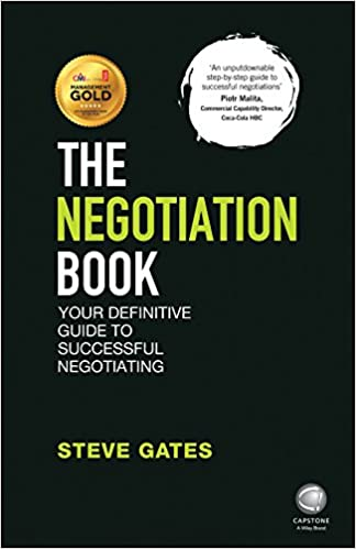 The Negotiation Book Your Definitive Guide to Successful Negotiating