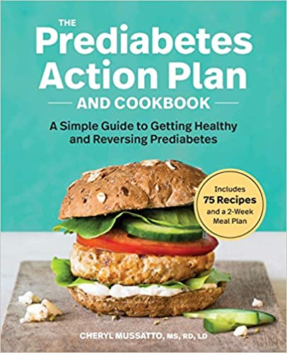 The Prediabetes Action Plan and Cookbook