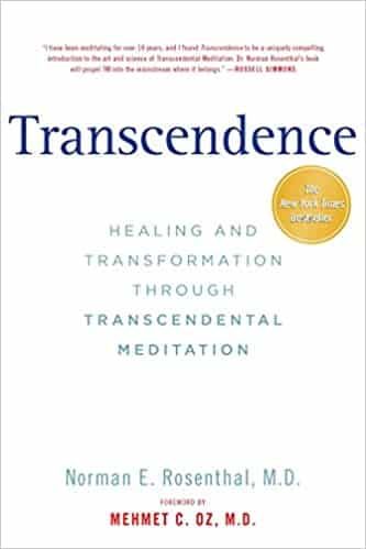 Transcendence Healing and Transformation Through Transcendental Meditation
