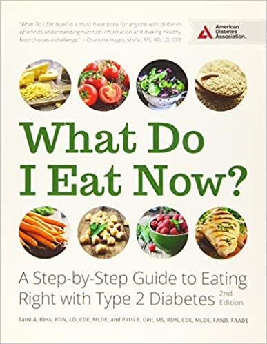 What Do I Eat Now A Step-by-Step Guide to Eating Right with Type 2 Diabetes