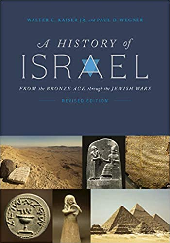 A History of Israel From the Bronze Age through the Jewish Wars