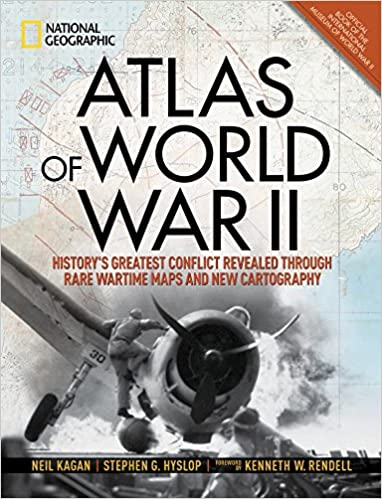 Atlas of World War II History's Greatest Conflict Revealed Through Rare Wartime Maps and New Cartography