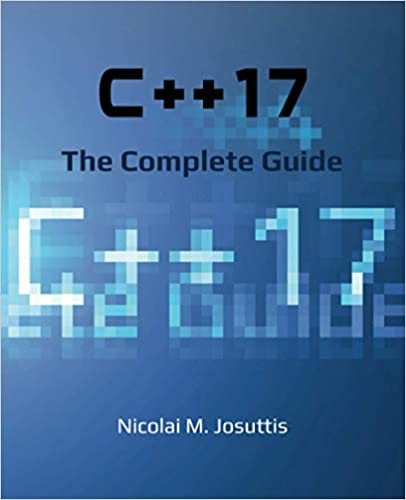 C++17 - The Complete Guide First Edition