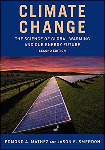 Climate Change The Science of Global Warming and Our Energy Future