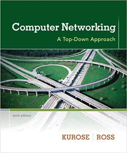 Computer Networking A Top-Down Approach (6th Edition)