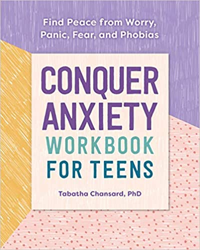Conquer Anxiety Workbook for Teens