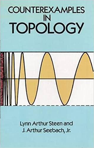 Counterexamples in Topology;Dover Books on Mathematics