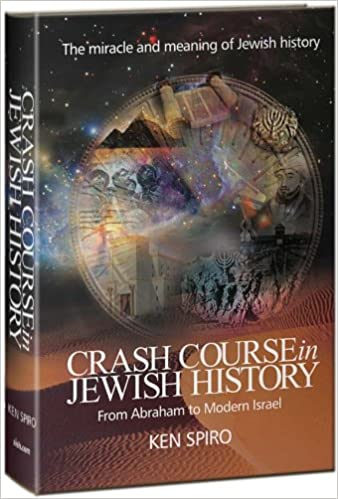 Crash Course in Jewish History From Abraham to Modern Israel