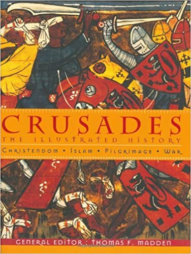 Crusades The Illustrated History