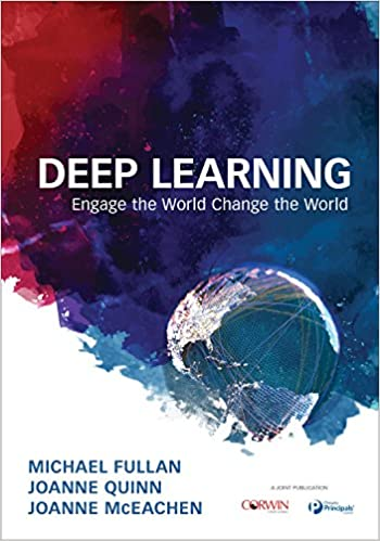 Deep Learning Engage the World Change the World