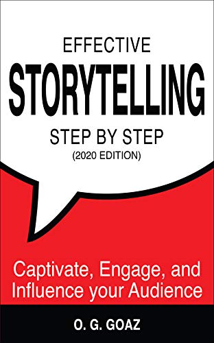 Effective Storytelling Step by Step (2020 edition)