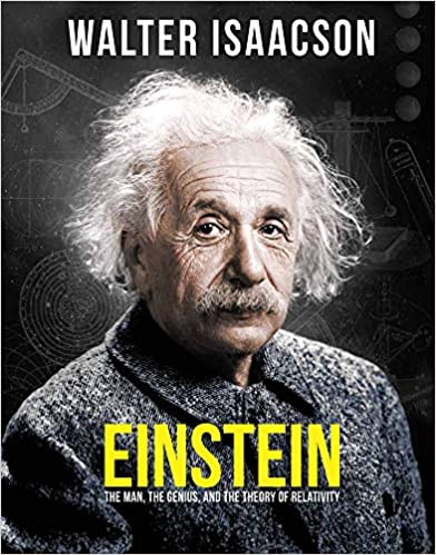 Einstein The Man, the Genius, and the Theory of Relativity