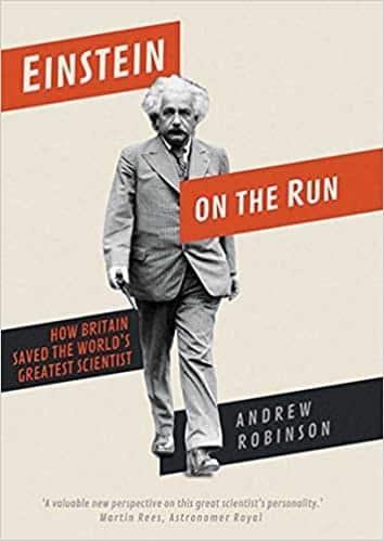 Einstein on the Run How Britain Saved the World's Greatest Scientist