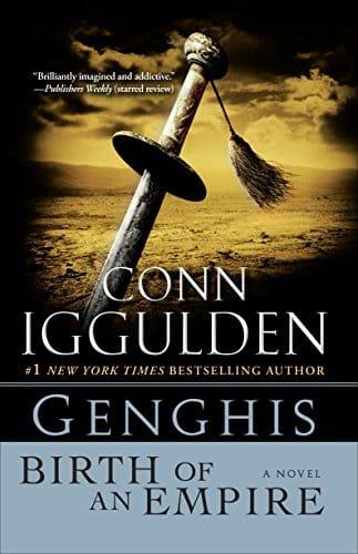 Genghis Birth of an Empire (Conqueror series Book 1)