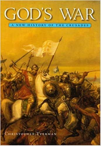 God's War A New History of the Crusades