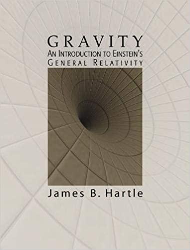 Gravity An Introduction to Einstein's General Relativity