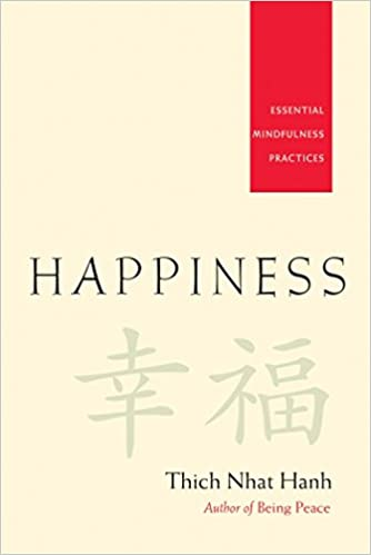 Happiness Essential Mindfulness Practices