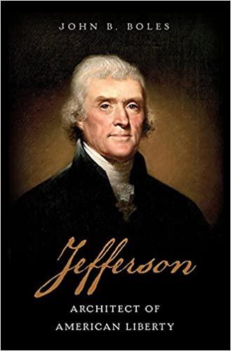 Jefferson Architect of American Liberty