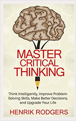 Master Critical Thinking