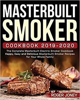 Masterbuilt Smoker Cookbook 2019-2020