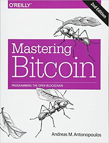 Mastering Bitcoin Programming the Open Blockchain