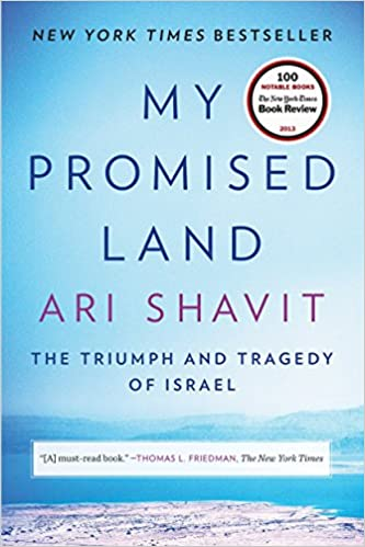 My Promised Land The Triumph and Tragedy of Israel