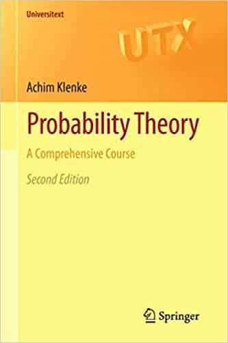 Probability Theory A Comprehensive Course (Universitext)