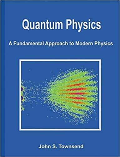 Quantum Physics A Fundamental Approach to Modern Physics