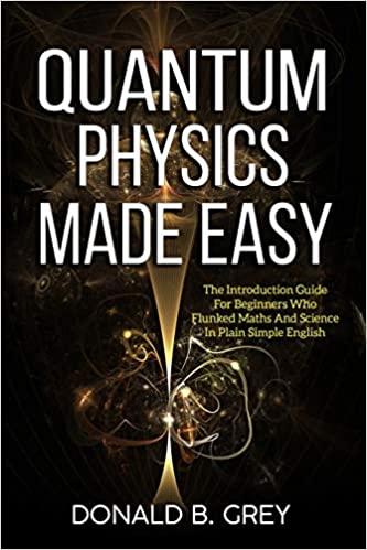 Quantum Physics Made Easy